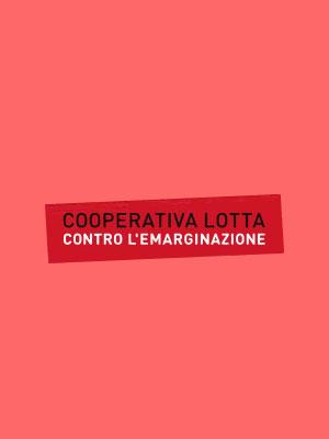 Cooperativa LOTTA CONTRO L'EMARGINAZIONE